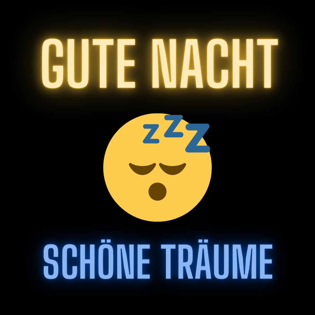 Gute Nacht. Schöne...